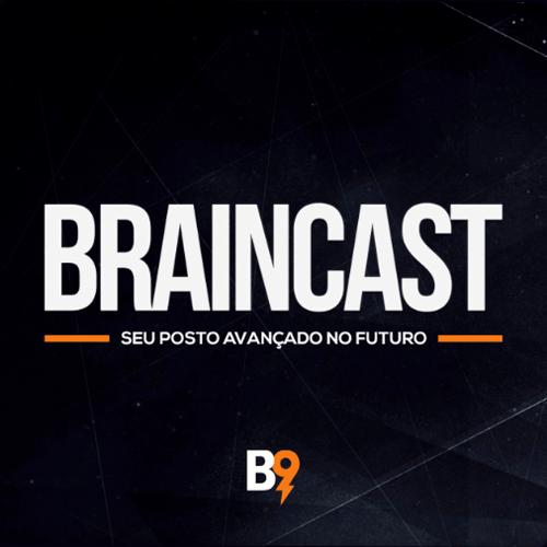 podcast braincast 5 - Guia completo de Podcasts: os melhores para se informar e se divertir!