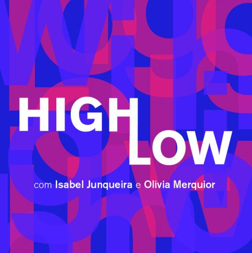 podcast high low 5 - Guia completo de Podcasts: os melhores para se informar e se divertir!